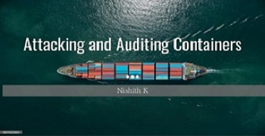 Attacking & Auditing Containers